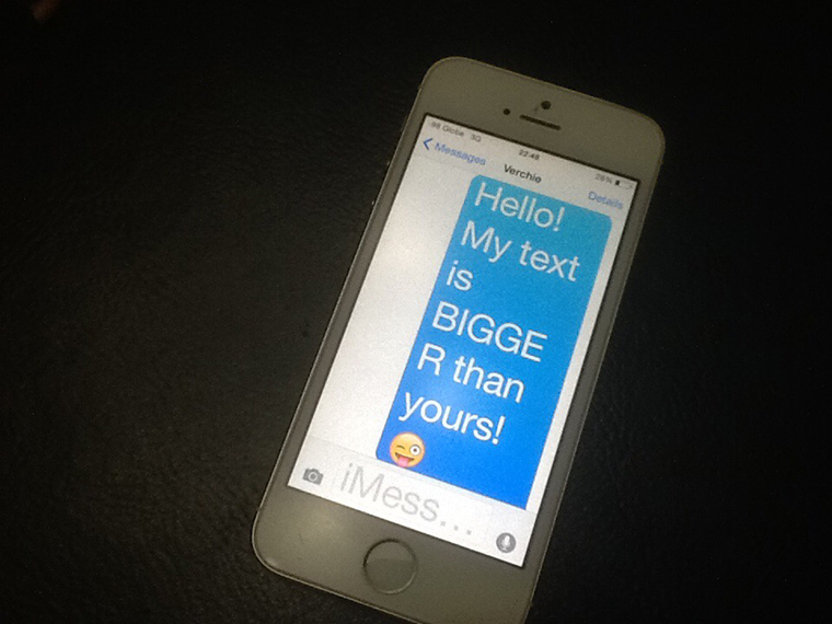 text is bigger than yours